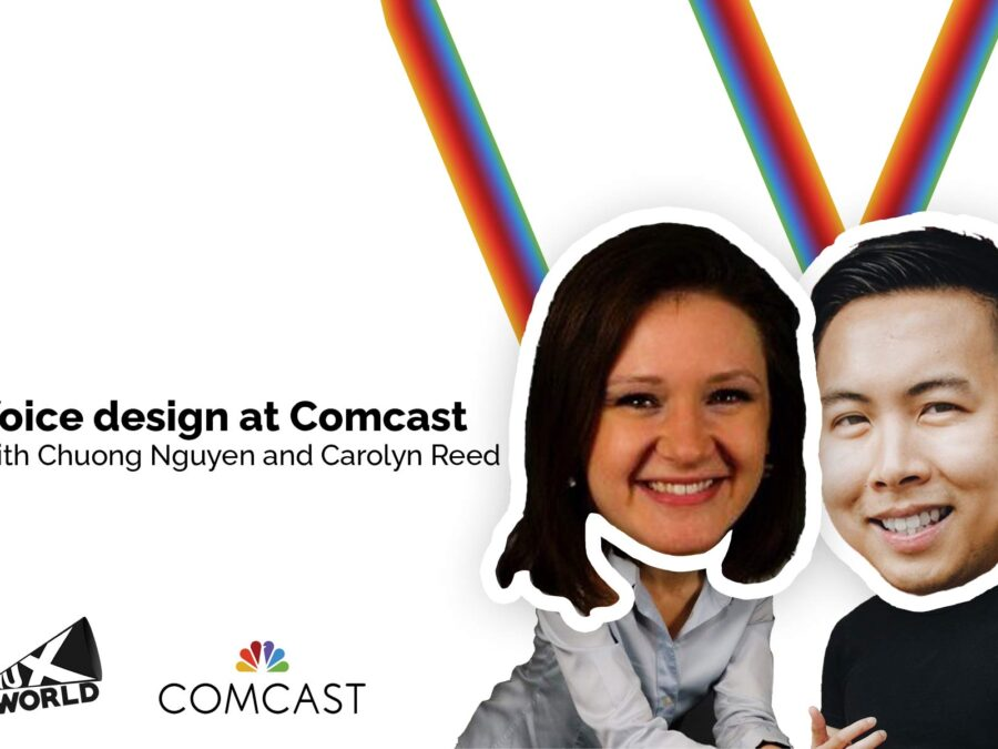 Chuong Nguyen and Carolyn Reed voice design at Comcast