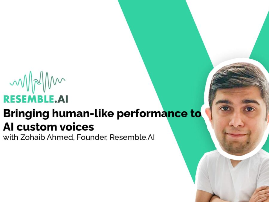 zohaib ahmed resemble ai on vux world discussing custom brand voices